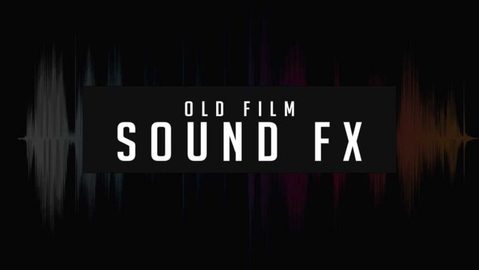 Old-film-sound-effects